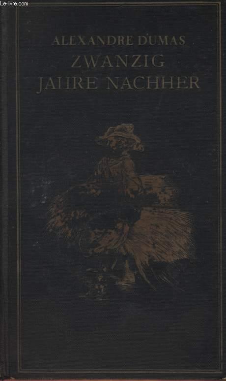 ZWANZIG JAHRE NACHHER