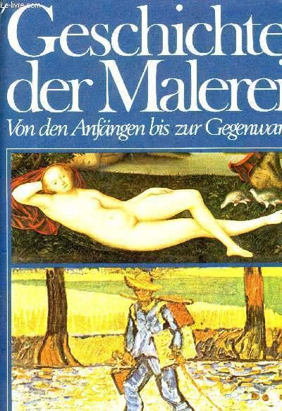 GESCHICHTE DER MALEREI, VON DEN ANFÄNGEN BIS ZUR GEGENWART