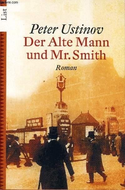 DER ALTE MANN UND MR.SMITH