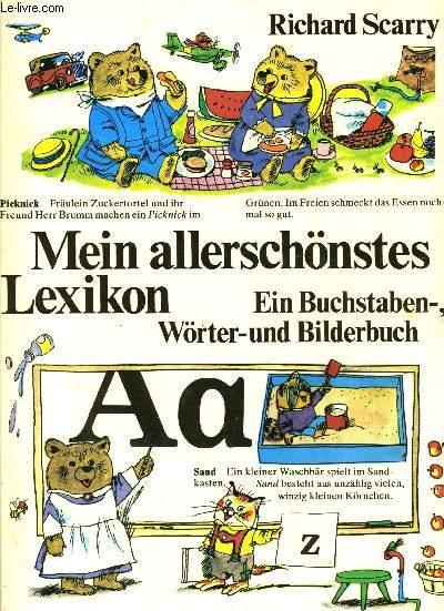 MEIN ALLERSCHÖNSTES LEXICON - EIN BUCHSTABEN-WÖRTER UND BILDERBUCH