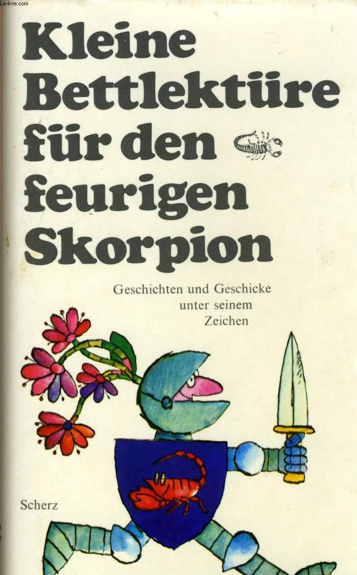 KLEINE BETTLEKTÜRE FÜR DEN FEURIGEN SKORPION