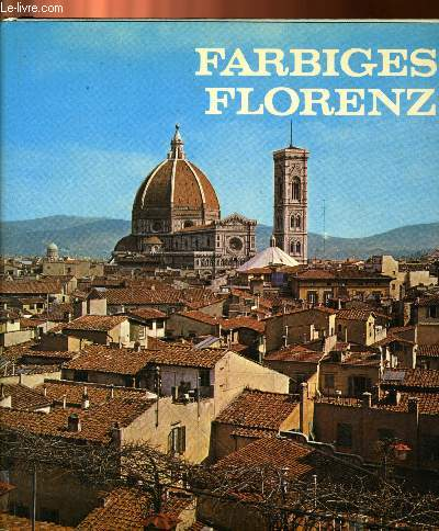 FARBIGES FLORENZ