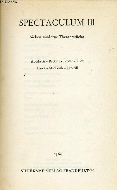 SPECTACULUM, III - SIEBEN MODERNE THEATERSTÜCKE