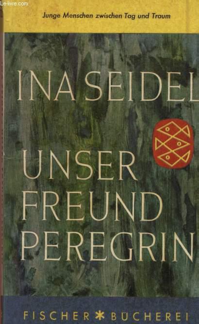 UNSER FREUND PEREGRIN