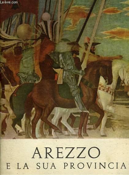AREZZO E LA SUA PROVINCIA
