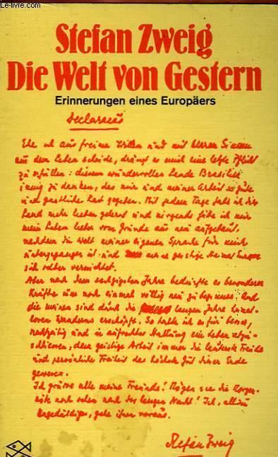 DIE WELT VON GESTERN, ERINNERUNGEN EINES EUROPÄERS
