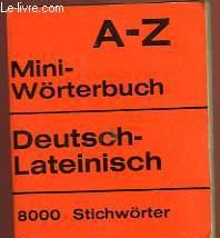 A-Z MINI-WÖRTERBUCH DEUTSCH-LATEINISCH