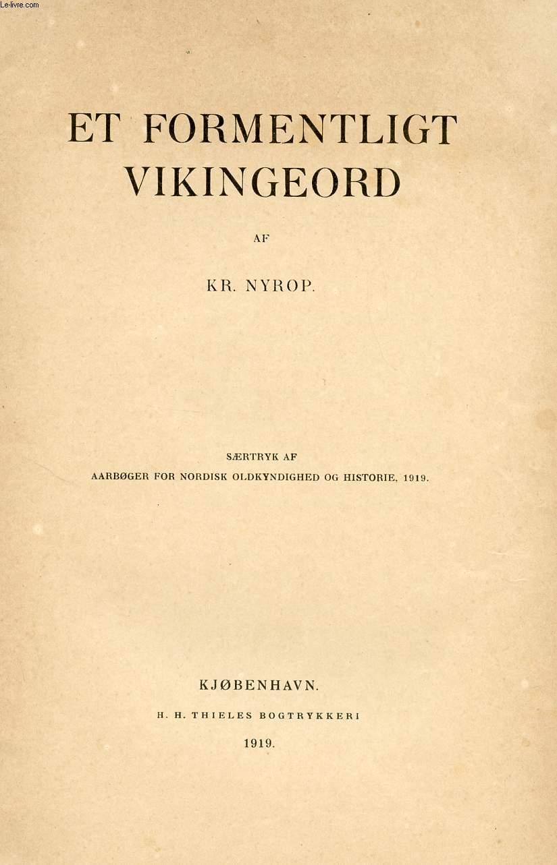 ET FORMENTLIGT VIKINGEORD