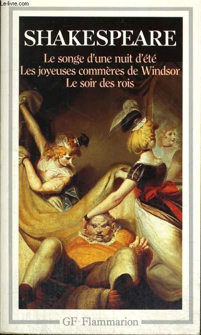 LE SONGE D'UNE NUIT D'ETE, LES JOYEUSES COMMERES DE WINSOR, LES SOIR DES ROIS
