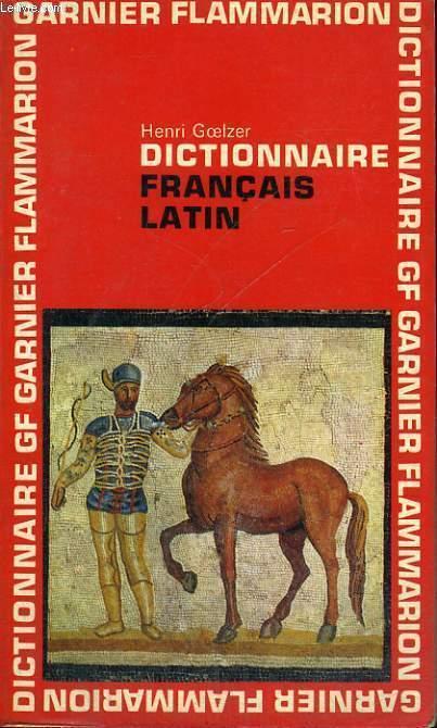 DICTIONNAIRE FRANCAIS LATIN