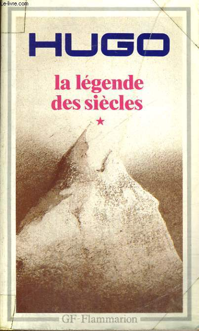 LA LEGENDE DES SIECLES, I