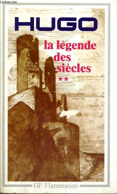 LA LEGENDE DES SIECLES, II