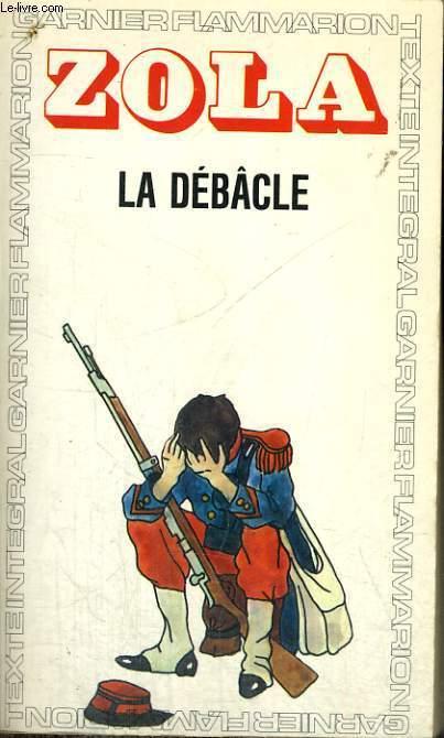 LA DEBACLE