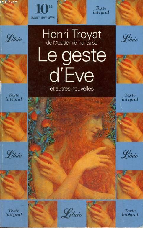 LE GESTE D'EVE, ET AUTRES NOUVELLES