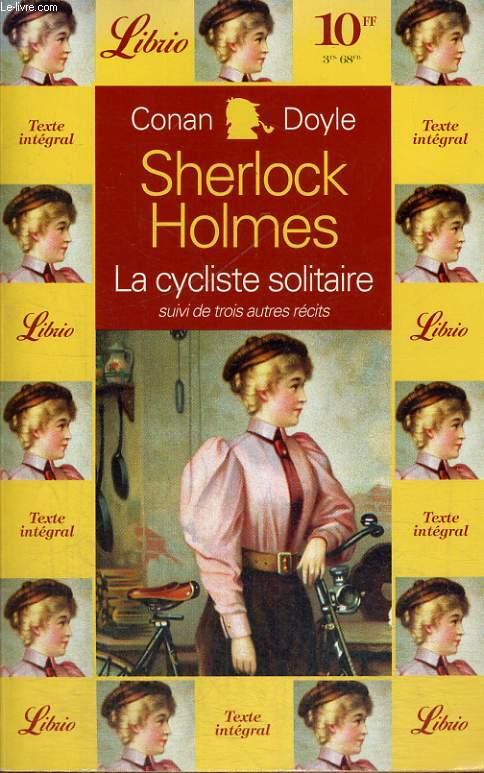 SHERLOCK HOLMES, LE CYCLISTE SOLITAIRE