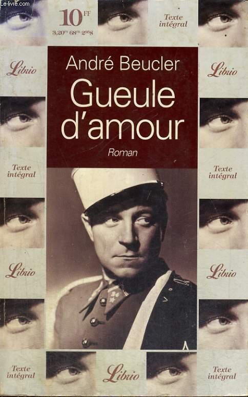 GUEULE D'AMOUR, ROMAN