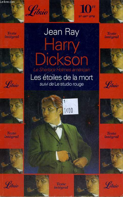 HARRY DICKSON, LES ETOILES DE LA MORT, SUIVI DE LE STUDIO ROUGE