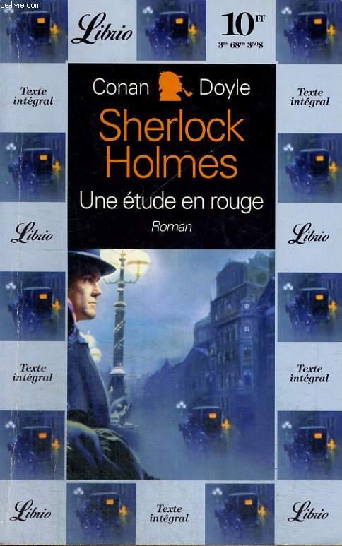 SHERLOCK HOLMES, UNE ETUDE EN ROUGE, ROMAN