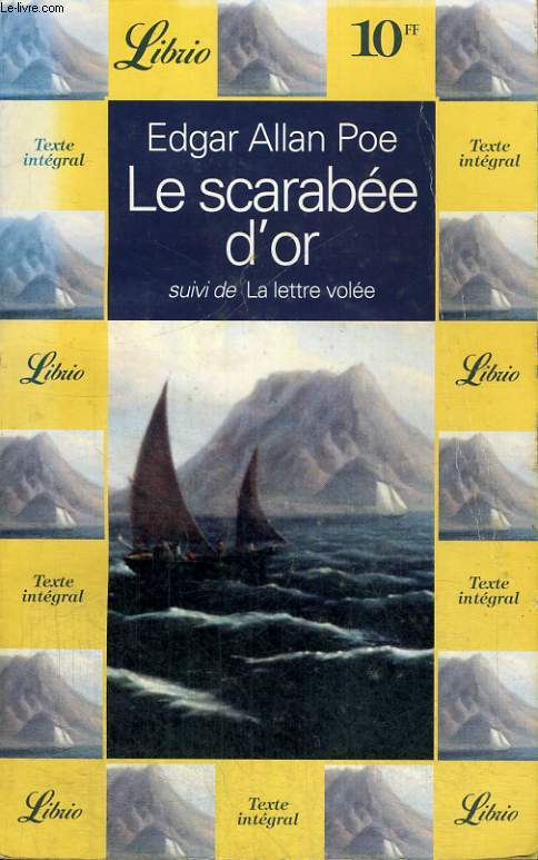 LE SCARABEE D'OR, SUIVI DE LA LETTRE VOLEE