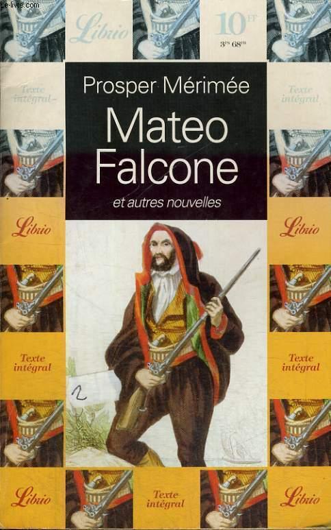 MATEO FALCONE, ET AUTRES NOUVELLES