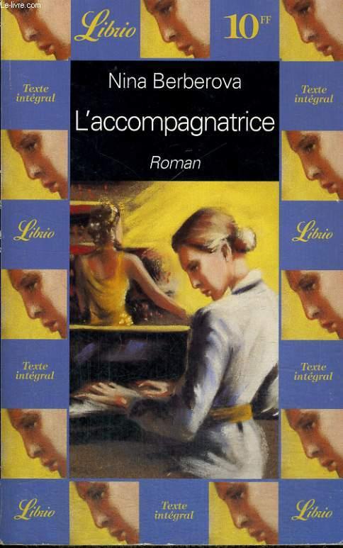 L'ACCOMPAGNATRICE, ROMAN