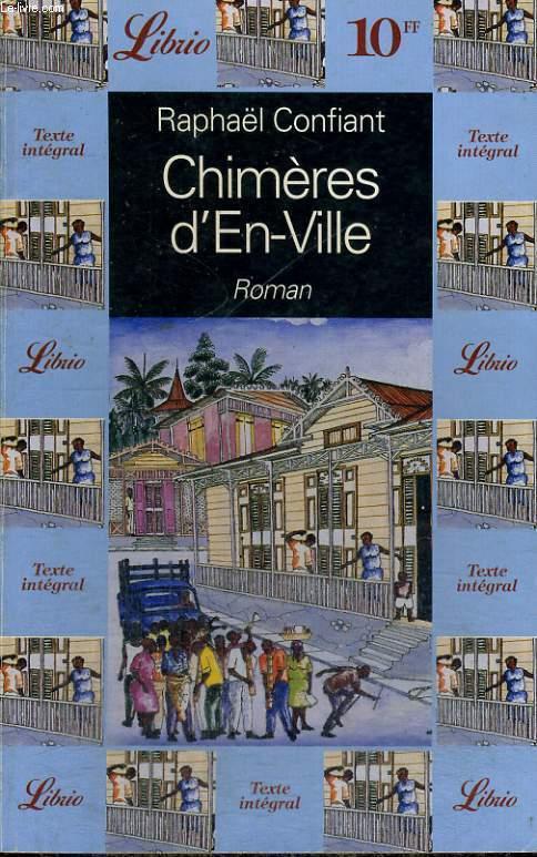 CHIMERES D'EN-VILLE, ROMAN