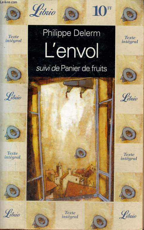 L'ENVOL, SUIVI DE PANIER DE FRUITS