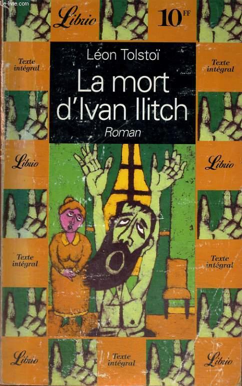 LA MORT D'IVAN ILITCH, ROMAN
