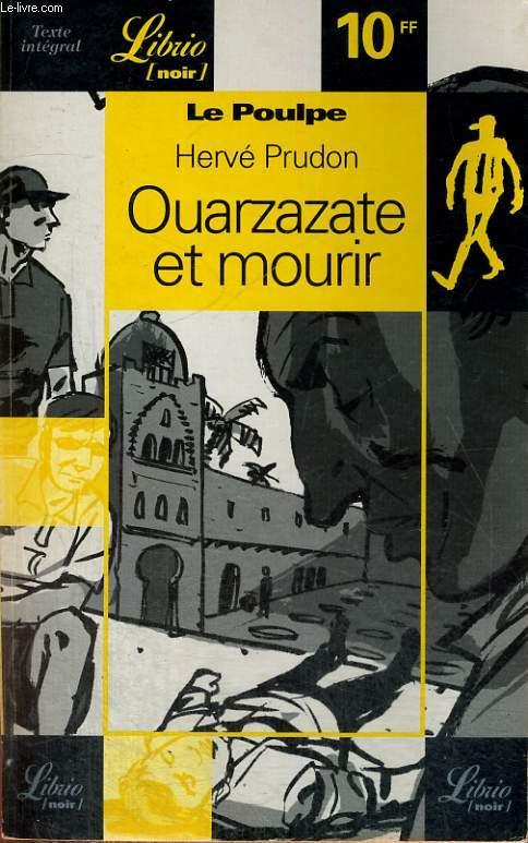 LE POULPE - OUAZAZATE ET MOURIR