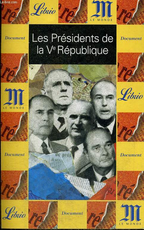 LES PRESIDENTS DE LA V° REPUBLIQUE