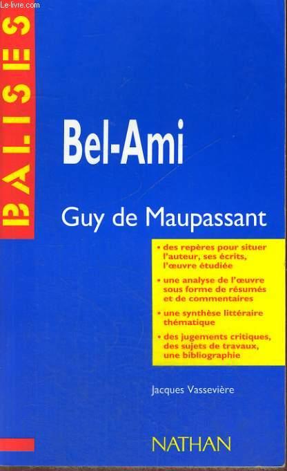 BEL-AMI. (JACQUES VASSEVIERE)