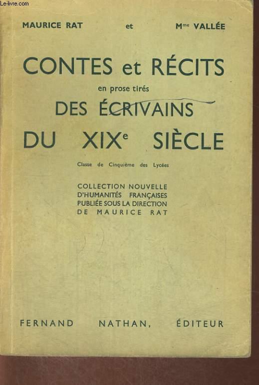 CONTES ET RECITS EN PROSE TIRES DES ECRIVAINS DU XIXe SIECLE. CLASSE DE CINQUIEME DES LYCEES.