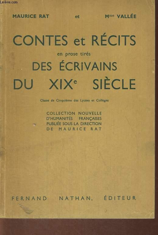 CONTES ET RECITS EN PROSE TIRES DES ECRIVAINS DU XIXe SIECLE. CLASSE DE CINQUIEME DES LYCEES ET COLLEGES.
