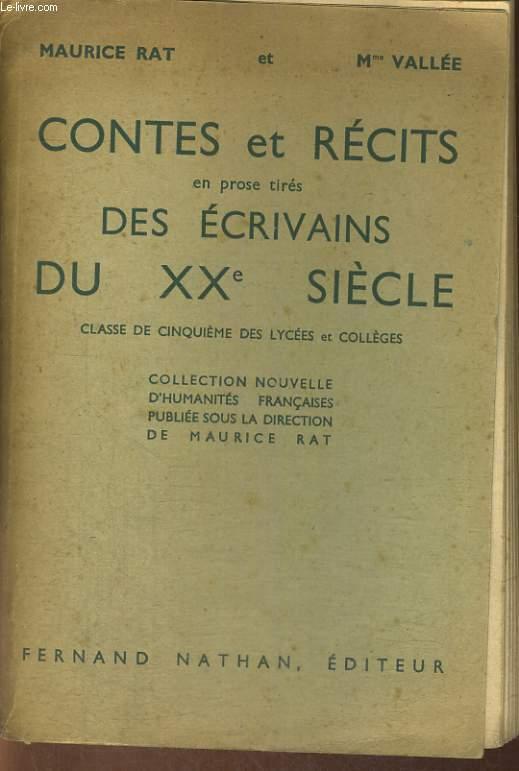 CONTES ET RECITS EN PROSE TIRES DES ECRIVAINS DU XXe SIECLE. CLASSE DE CINQUIEME DES LYCEES ET COLLEGES.