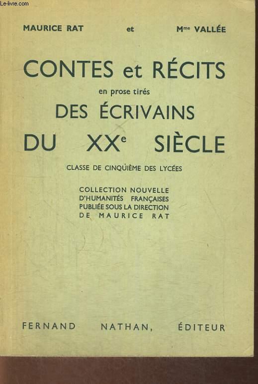 CONTES ET RECITS EN PROSE TIRES DES ECRIVAINS DU XXe SIECLE. CLASSE DE CINQUIEME DES LYCEES.