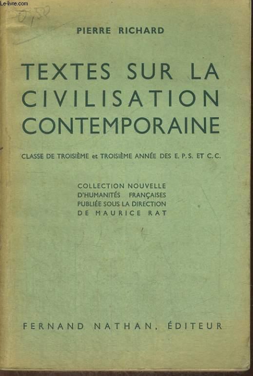 TEXTES SUR LA CIVILISATION CONTEMPORAINE. CLASSE DE TROISIEME ET TROISIEME ANNEE DES E.P.S. ET C.C.