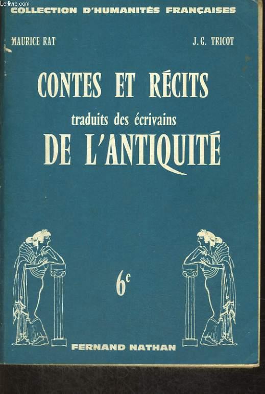 CONTES ET RECITS TRADUITS DES ECRIVAINS DE L'ANTIQUITE. 6e.