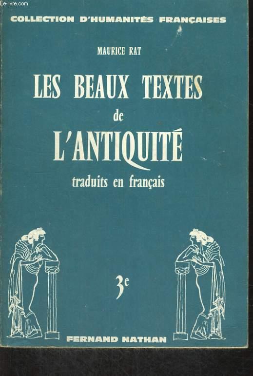 LES BEAUX TEXTES DE L'ANTIQUITE TRADUITS EN FRANCAIS. 3e.