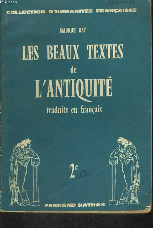 LES BEAUX TEXTES DE L'ANTIQUITE TRADUITS EN FRANCAIS. 2e.
