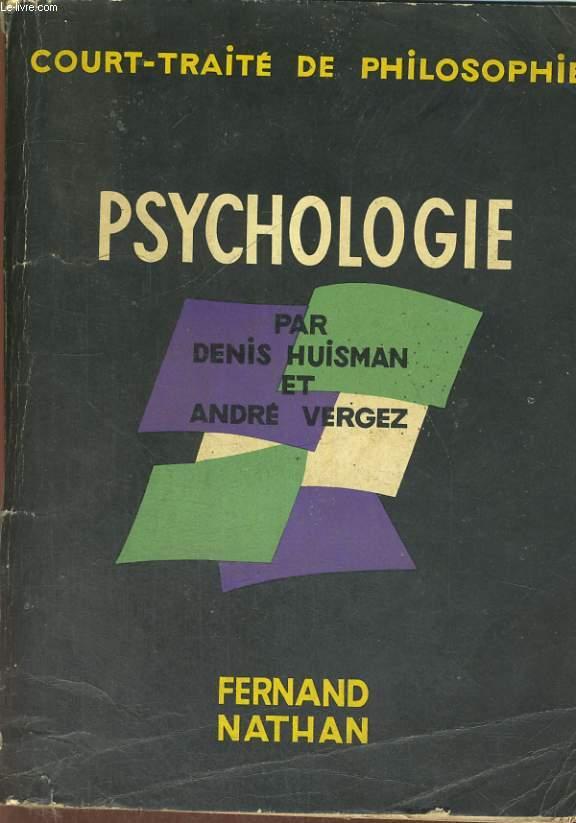 COURT-TRAITE DE PHILOSOPHIE. PSYCHOLOGIE. PREFACE D'ETIENNE SOURIAU.