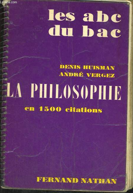 LA PHILOSOPHIE EN 1500 CITATIONS