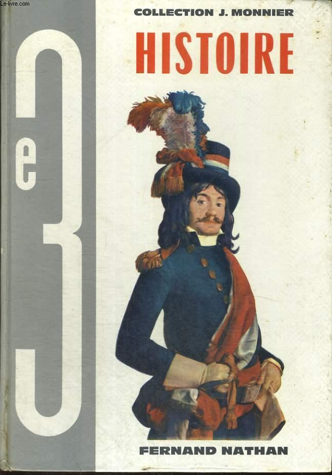 HISTOIRE. LA NAISSANCE DU MONDE CONTEMPORAIN. (1715-1870). CLASSE DE 3e.