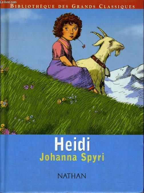 HEIDI - BIBLIOTHEQUES DES GRANDS CLASSIQUES