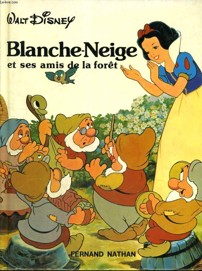 BLANCHE-NEIGE ET SES AMIS DE LA FORET - DISNEY CLASSIQUE.