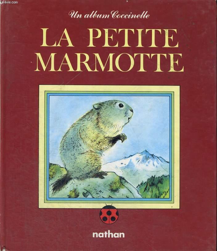 LA PETITE MARMOTTE - UN ALBUM COCCINELLE