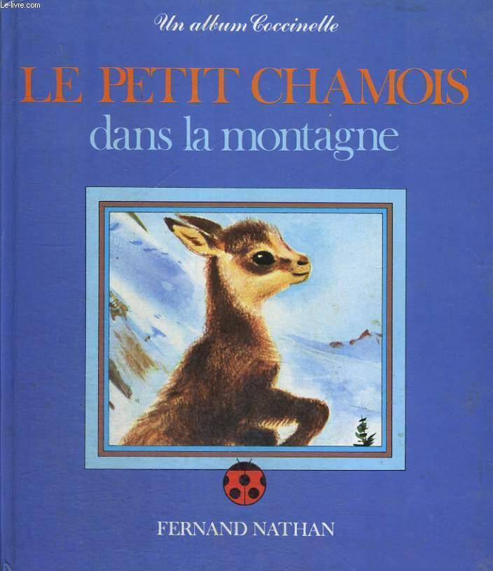 LE PETIT CHAMOIS DANS LA MONTAGNE - LES ALBUMS COCCINELLE.