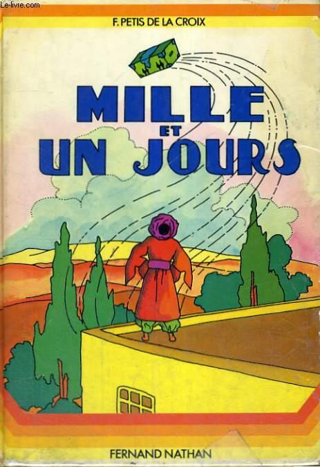MILLE ET UN JOURS - A PARTIR DE 11 ANS.