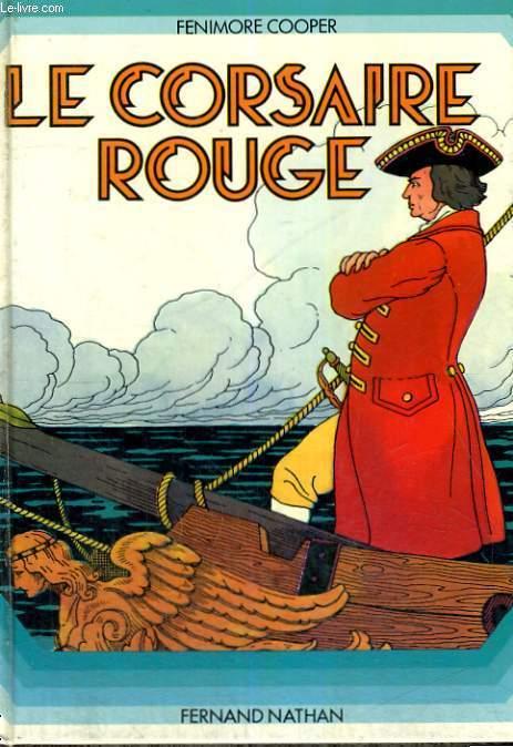 LE CORSAIRE ROUGE - DE 9 A 14 ANS