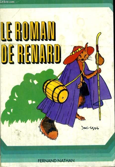 LE ROMAN DE RENARD - DE 9 A 13 ANS