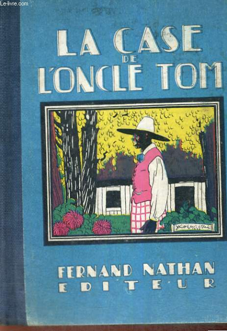 LA CASE DE L'ONCLE TOM - CINQUIEME EDITION.